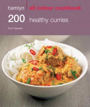 Hamlyn All Colour Cookbook 200 Healthy Curries