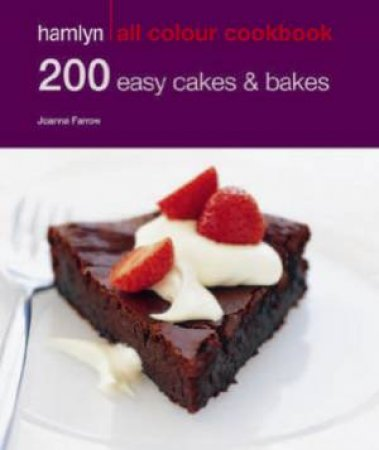 Hamlyn All Colour Cookbook: 200 Easy Cakes & Bakes