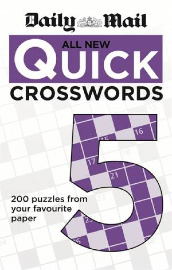 Daily Mail: All New Quick Crosswords 5 by Mail Daily [Paperback]