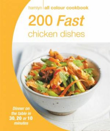 Hamlyn All Colour Cookbook: 200 Fast Chicken Dishes