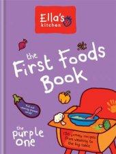 Ellas Kitchen The First Foods Book