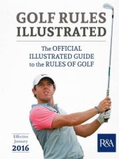 Golf Rules Illustrated by R&A Championships Limited