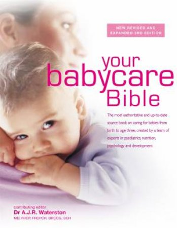 Your Babycare Bible by Tony Waterston
