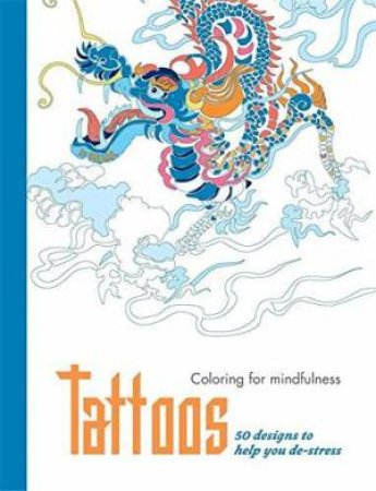 Coloring For Mindfulness Tattos