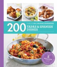 200 Tapas And Spanish Dishes