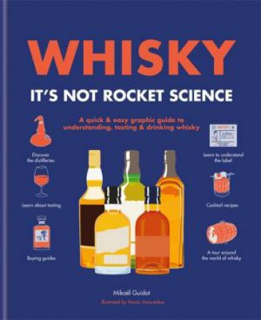 Whisky: It's Not Rocket Science