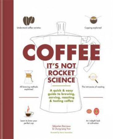 Coffee: It's Not Rocket Science