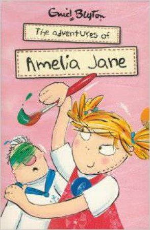 Enid Blyton The Adventures Of Amelia Jane