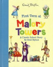 First Term At Mallory Towers by Enid Blyton