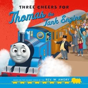Three Cheers For Thomas The Tank Engine By Rev W Awdry 9780603571701
