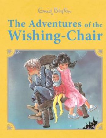 The Adventures of the Wishing Chair Retro Illustrated