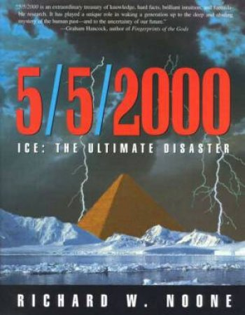 5/5/2000: Ice: The Ultimate Disaster by Richard Noone