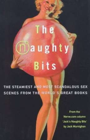The Naughty Bits by Jack Murnighan