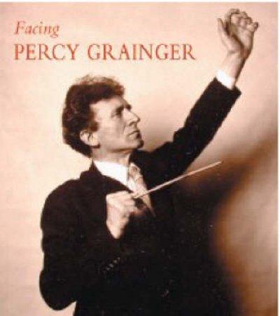 Facing Percy Grainger