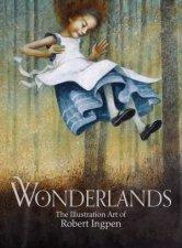 Wonderlands by Robert Ingpen