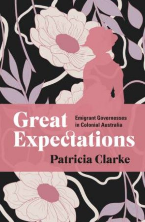 Great Expectations by Patricia Clarke