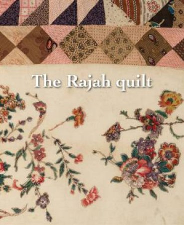 The Rajah Quilt by National Gallery of Australia