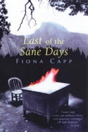Last Of The Sane Days - Cassette by Fiona Capp