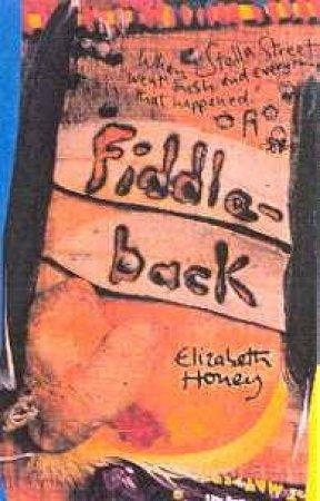 Fiddle Back - Cassette by Elizabeth Honey