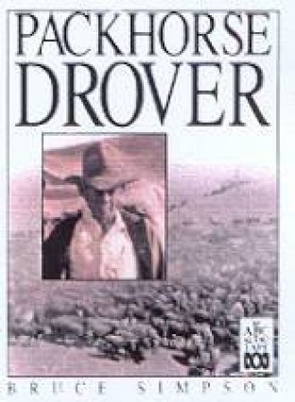 Packhorse Drover - CD by Bruce Simpson
