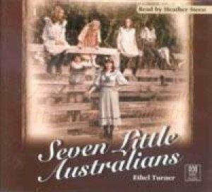 Seven Little Australians - CD by Ethel Turner