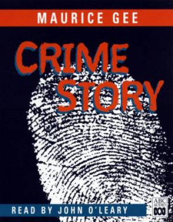 Crime Story - CD by Maurice Gee
