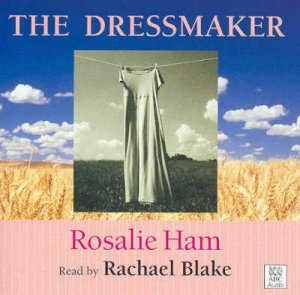 The Dressmaker - CD by Rosalie Ham