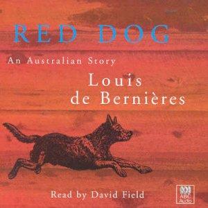 Red Dog - CD by Louis De Bernieres