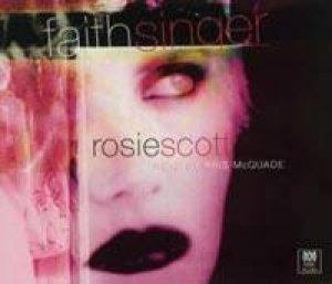 Faith Singer - CD by Rosie Scott