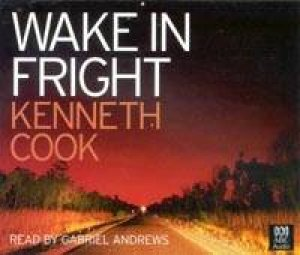 Wake In Fright  - CD by Kenneth Cook