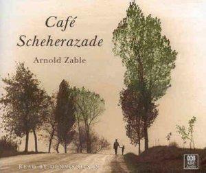 Cafe Scheherazade - CD by Arnold Zable