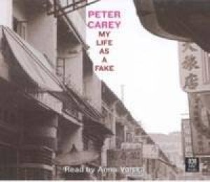 My Life As A Fake - Cassette by Peter Carey