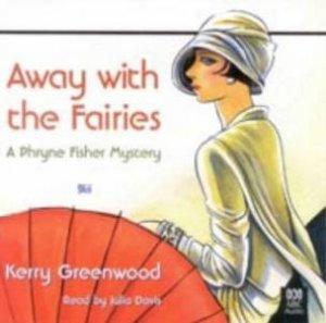 Away With The Fairies - CD by Kerry Greenwood