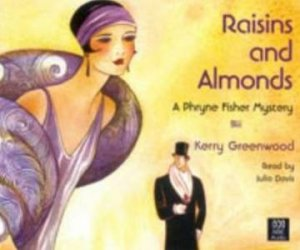 Raisins And Almonds - CD by Kerry Greenwood