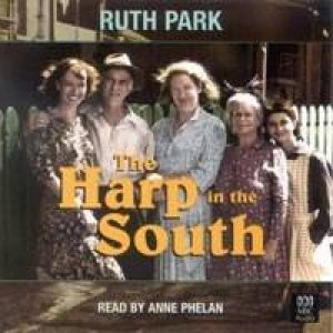 The Harp In The South - CD by Ruth Park