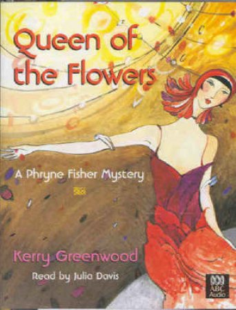 Queen Of The Flowers - Cassette by Kerry Greenwood
