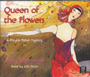 Queen Of The Flowers - CD by Kerry Greenwood