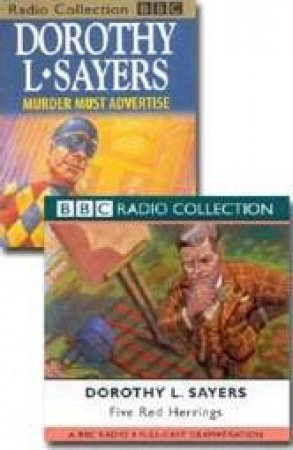 BBC Radio Collection: Lord Peter Wimsey Mysteries: Five Red Herrings / Murder Must Advertise - Cassette by Dorothy L Sayers