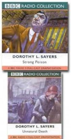 BBC Radio Collection: A Lord Peter Wimsey Mystery: Strong Poison / Unnatural Death - Cassette by Dorothy Sayers