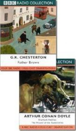 BBC Radio Collection: Father Brown / Sherlock Holmes: Hound Of The Baskervilles - Cassette by GK Chesterton & Arthur Conan Doyle