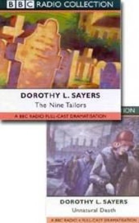BBC Radio Collection: Lord Peter Wimsey Mysteries: Unnatural Death / Nine Tailors - CD by Dorothy L Sayers