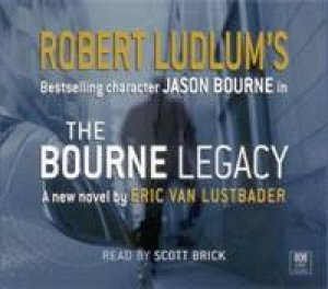 The Bourne Legacy - CD by Eric Lustbader