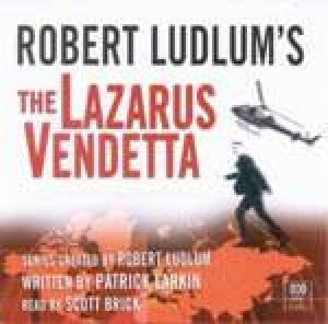 The Lazarus Vendetta - CD by Robert Ludlum