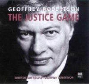 The Justice Game - CD by Geoffrey Robertson