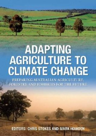 Adapting Agriculture to Climate Change by Various