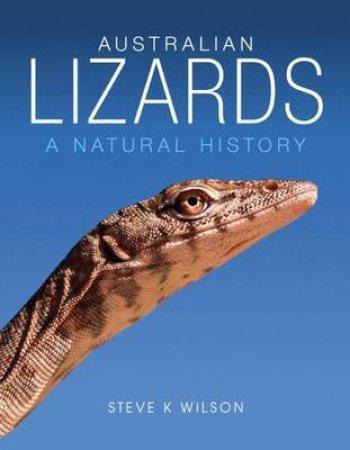Australian Lizards by Steve K Wilson