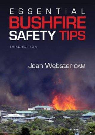 Essential Bushfire Safety Tips by Joan Webster OAM