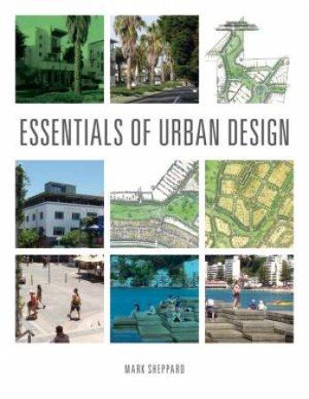 Essentials of Urban Design by Mark Sheppard