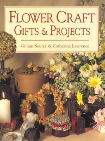 Flower Craft Gifts and Projects