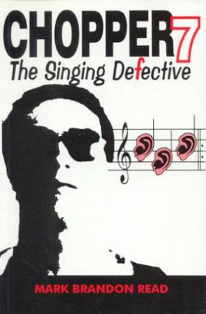 The Singing Defective by Mark Brandon Read